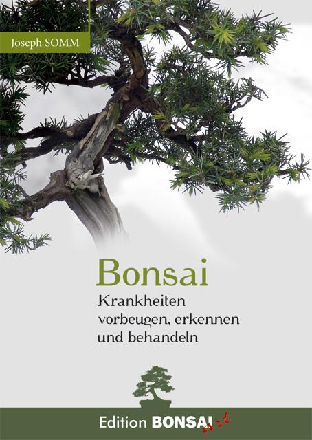 shop literatur dvd freilandbonsai 1695 joseph somm bonsai krankheiten vorbeugen. Black Bedroom Furniture Sets. Home Design Ideas